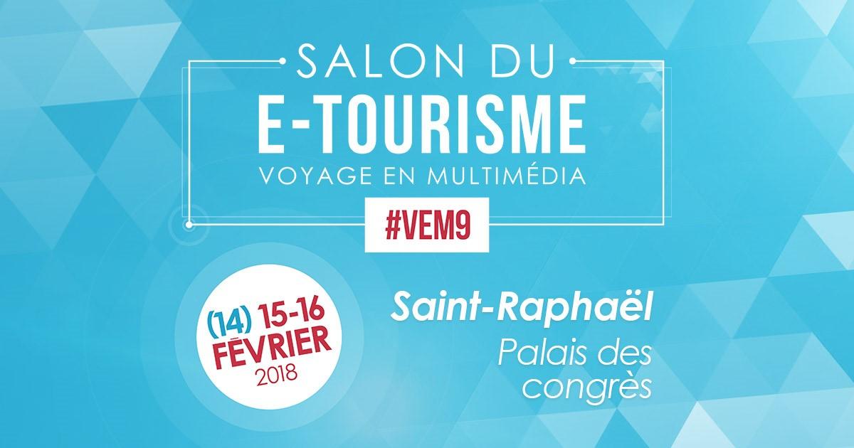 Salon du e-tourisme VEM9 - 14/15/16 février 2018